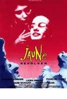 Affiche du film Jaune Revolver
