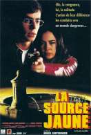 Affiche du film La source jaune