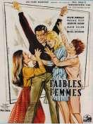 Affiche du film Faibles Femmes