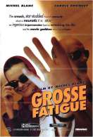 Grosse fatigue, le film