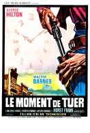Le Moment de Tuer, le film