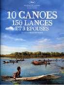 Affiche du film 10 cano�s, 150 lances et 3 �pouses