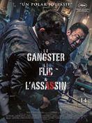 Bande annonce du film Le Gangster, le flic & l'assassin