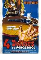Affiche du film Quatre Dollars de Vengeance