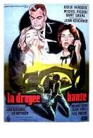 La Dragee Haute, le film