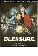 Blessure, le film