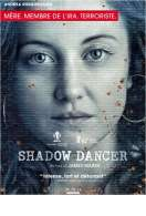 Shadow Dancer, le film