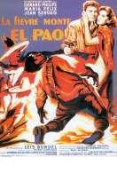La Fievre Monte a El Pao, le film