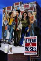 Bread and roses, le film