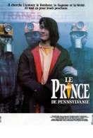 Affiche du film Le Prince de Pennsylvanie