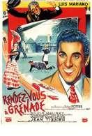 Affiche du film Rendez Vous a Grenade