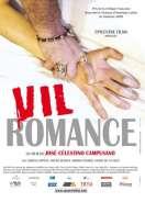 Vil Romance, le film