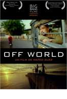Off World, le film