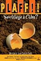 Plaff !! Sortilège à Cuba ?, le film