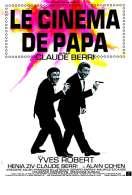Affiche du film Le cin�ma de papa