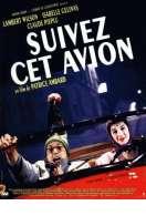 Affiche du film Suivez Cet Avion