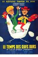 Affiche du film Le temps des oeufs durs