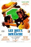 Affiche du film Les Dieux du Dimanche