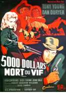 5 000 Dollars Mort ou Vif, le film
