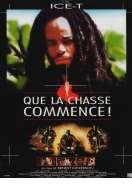 Affiche du film Que la chasse commence