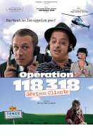 Affiche du film Op�ration 118 318, s�vices clients