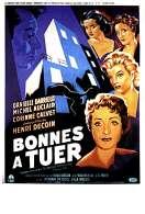 Affiche du film Bonnes a Tuer