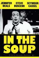 Affiche du film In the soup