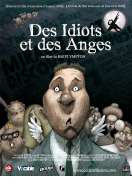 Affiche du film Des idiots et des anges