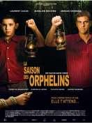 Affiche du film La Saison des orphelins
