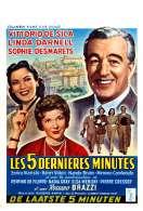 Les Cinq Dernieres Minutes, le film