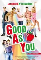 Good as You, le film