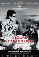 Trois Jours et Un Enfant, le film