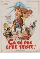 Affiche du film Ca Va Pas Etre Triste