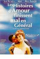 Affiche du film Les histoires d'amour finissent mal en g�n�ral