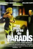 Affiche du film Au plus pr�s du paradis