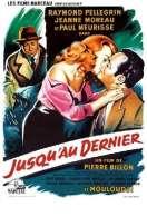 Affiche du film Jusqu'au Dernier
