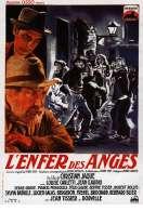 L'enfer des Anges, le film