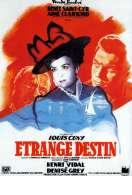 Etrange Destin, le film