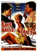 Affiche du film Sois Belle et Tais Toi
