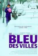 Affiche du film Le bleu des villes
