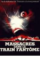 Massacres dans le Train Fantome