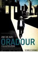 Une vie avec Oradour, le film