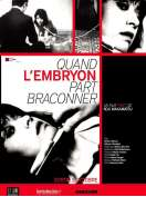 Quand l'embryon part braconner, le film