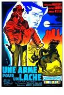 Affiche du film Une Arme Pour Un Lache