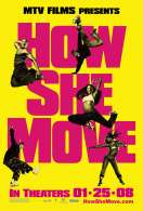 Affiche du film How She Move