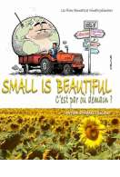 Small Is Beautiful, le film