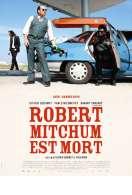 Affiche du film Robert Mitchum est mort