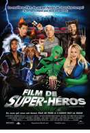 Affiche du film Super H�ros Movie