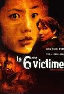 Affiche du film La 6�me victime