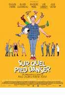 Affiche du film Sur quel pied danser
